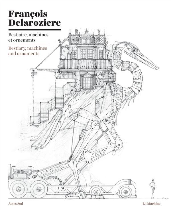 Bestiaire, machines et ornements