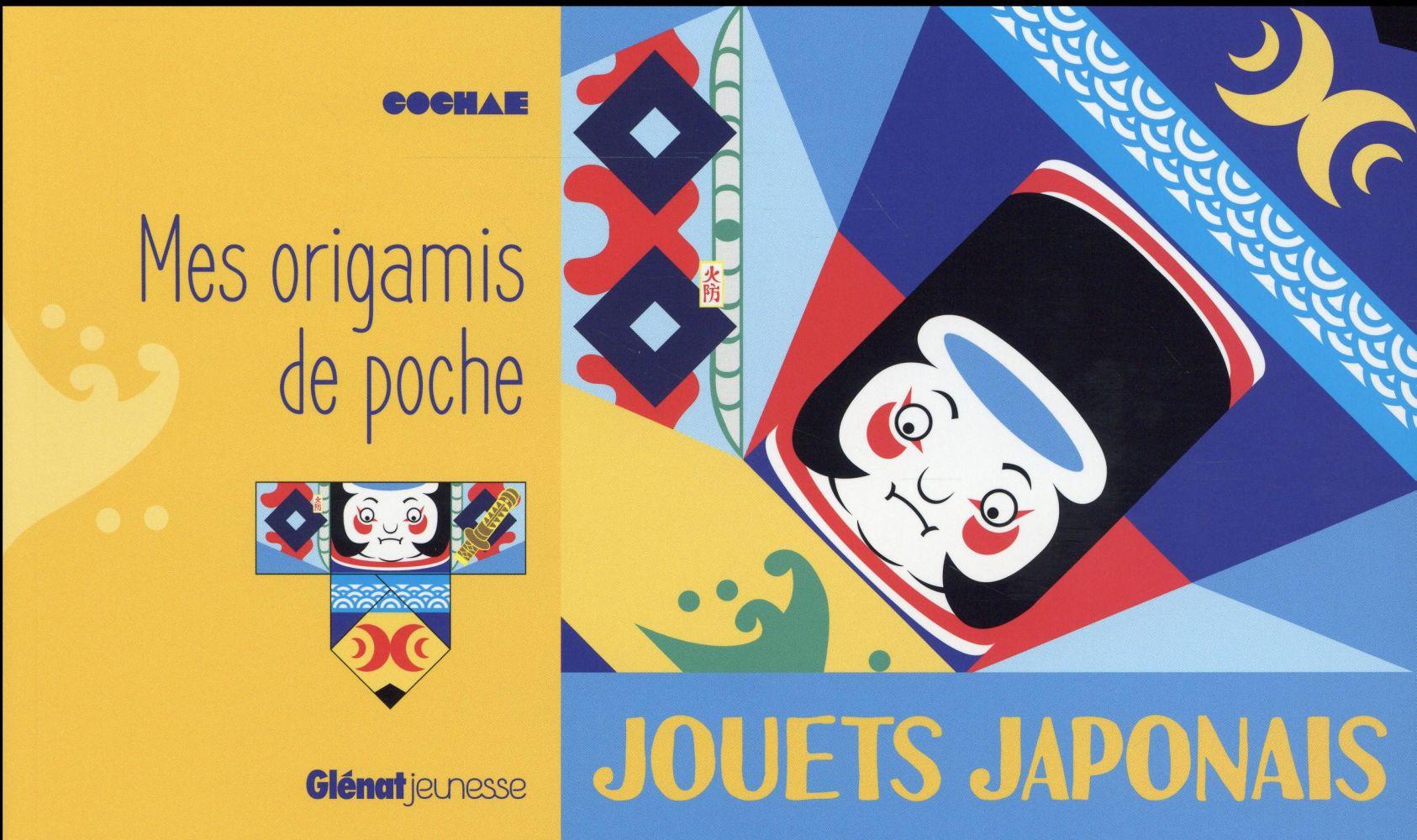 Mes origamis de poche ; jouets japonais