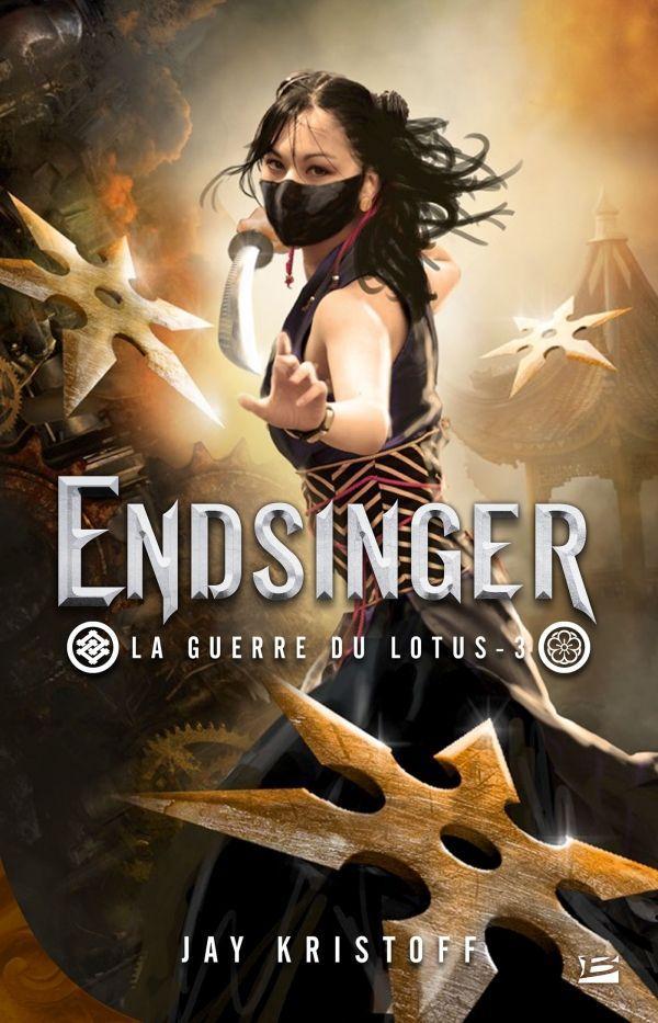 La guerre du lotus t.3 ; Endsinger