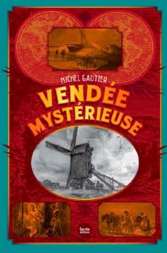 Vendée mystérieuse