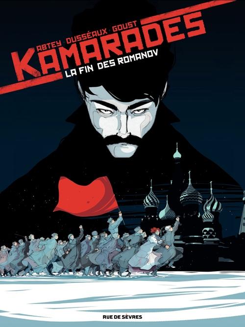 Vente Livre Numérique : Kamarades - Tome 1 - La fin des Romanov  - Mayalen Goust