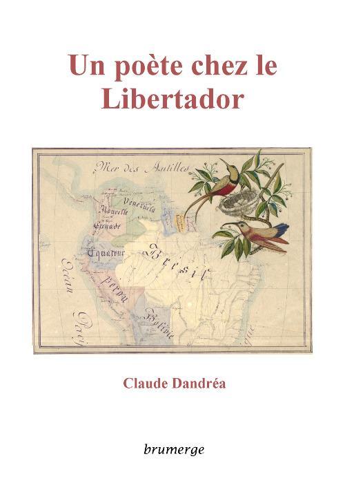 Un poète chez le Libertador