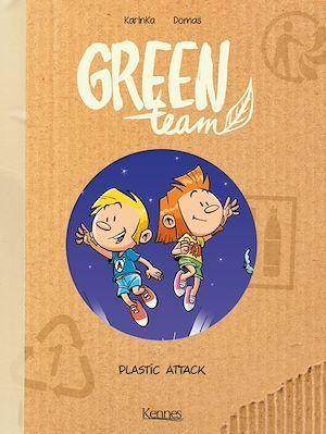 Green team T.2 ; plastic attack