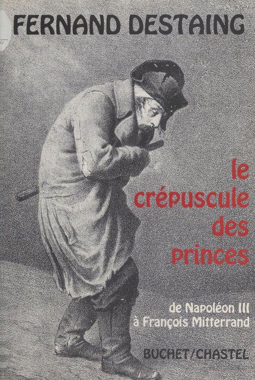 Le crepuscule des princes