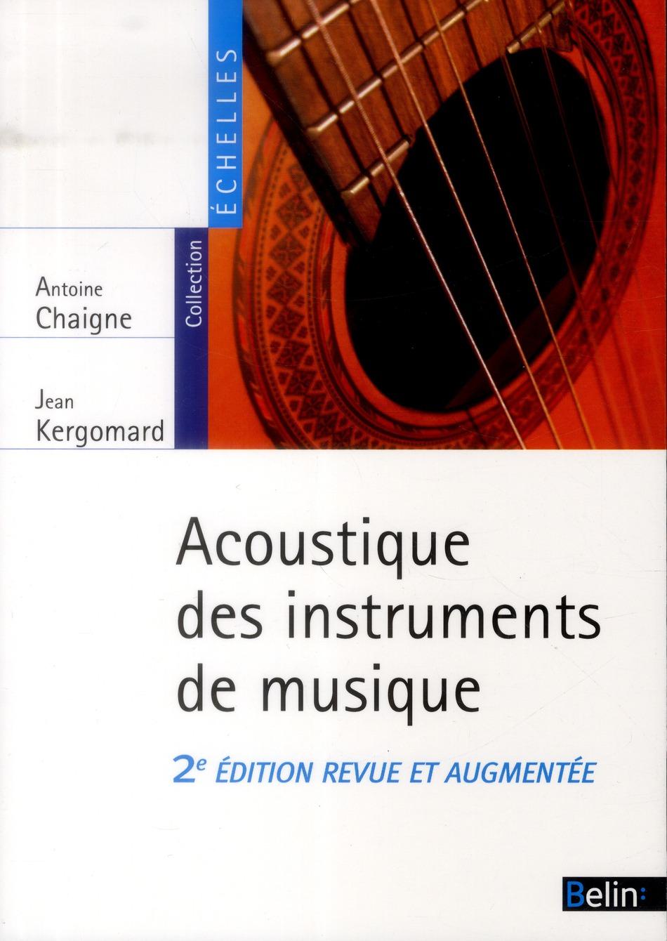 L'acoustique des instruments de musique (2e édition)