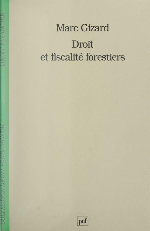 Droit et fiscalité forestiers