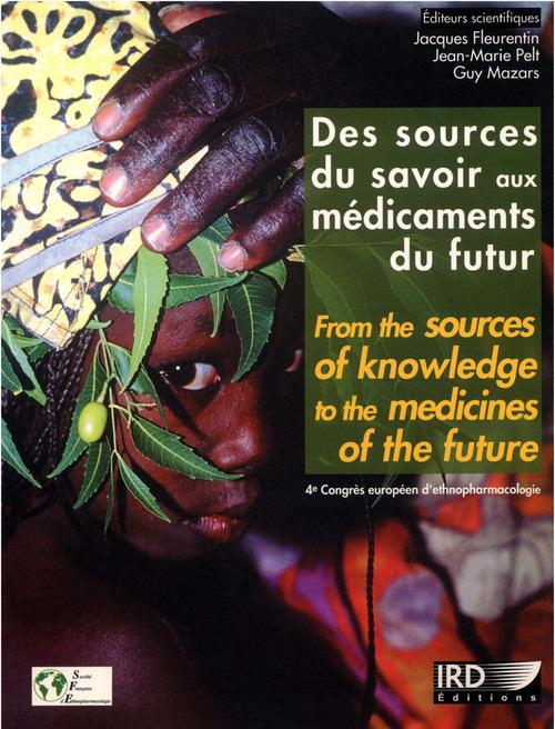 Vente EBooks : Des sources du savoir aux médicaments du futur  - Jean-Marie PELT  - Jacques Fleurentin  - Guy Mazars