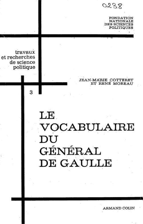 Recherches sur le vocabulaire du général de Gaulle