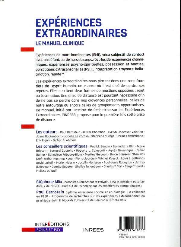 Expériences extraordinaires ; le manuel clinique