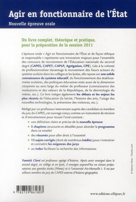 agir en fonctionnaire de l'Etat  ; CAPES/agrégation/CAPET/CAPLP/CPE ; le système éducatif : acteurs, enjeux et politiques (édition 2011)
