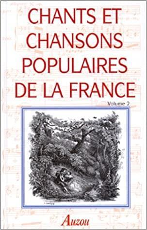 Chants et chansons populaires de la France t.2