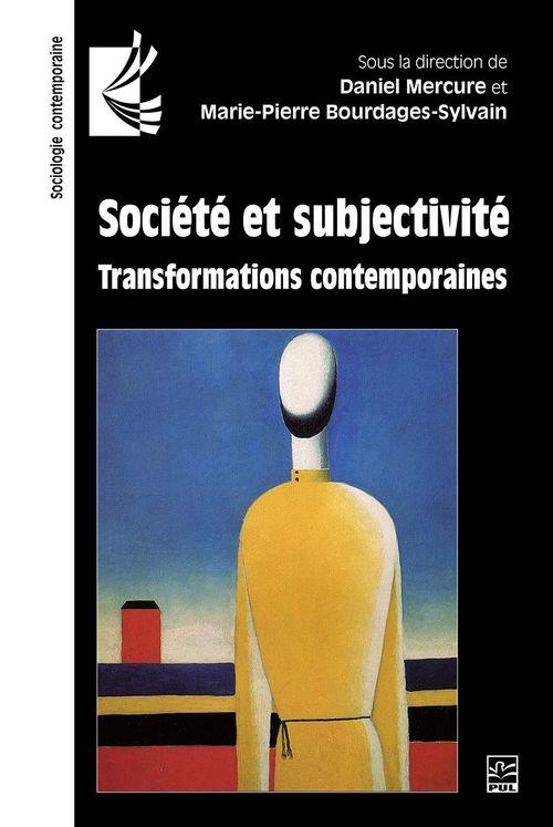 Société et subjectivité. Transformations contemporaines
