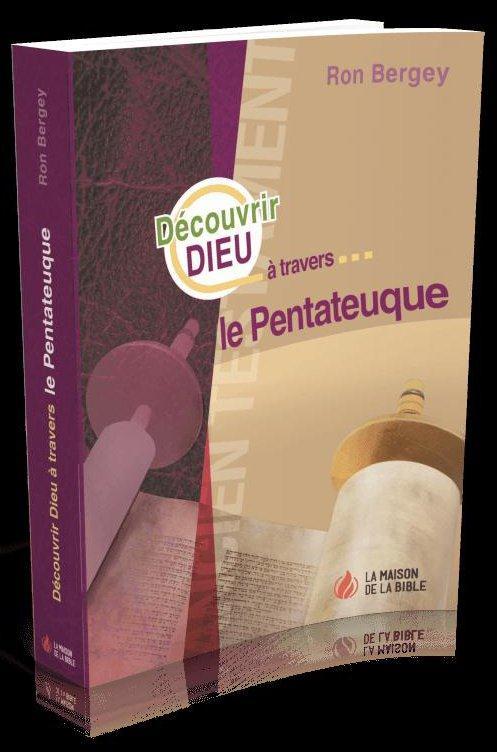 Découvrir Dieu à travers le Pentateuque