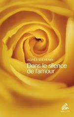 Vente EBooks : Dans le silence de l´amour  - Agnès Stevenin