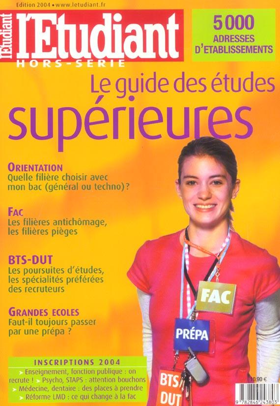Guide des etudes superieures (édition 2004)