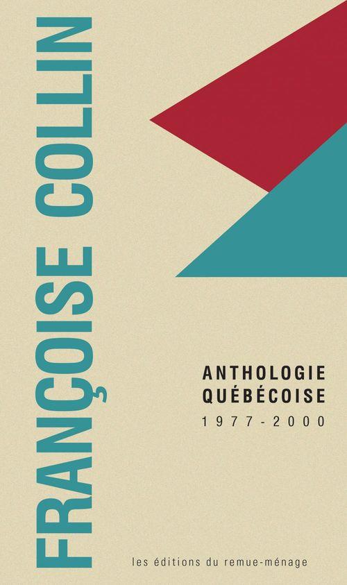 Francoise collin. anthologie quebecoise 1977-2000