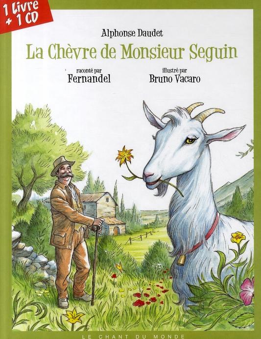 La chèvre de monsieur Seguin par Fernandel