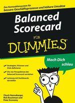Balanced Scorecard für Dummies  - Peter ECONOMY - Charles Hannabarger - Frederick Buchman