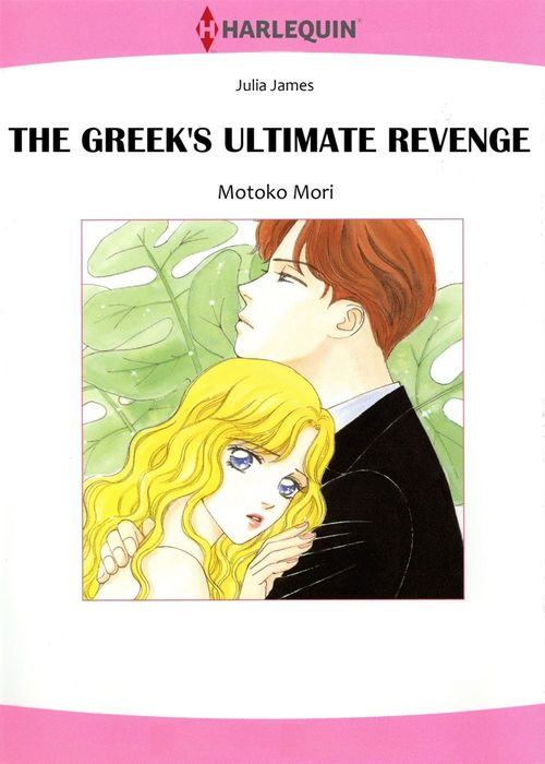 Harlequin Comics: The Greek's Ultimate Revenge