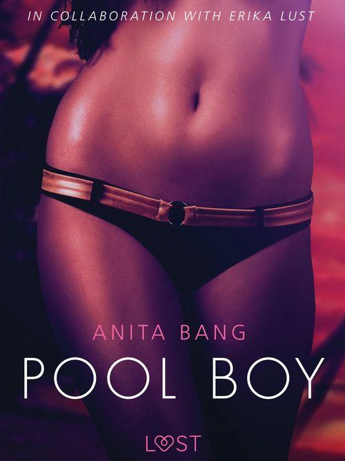Pool Boy - An erotic short story