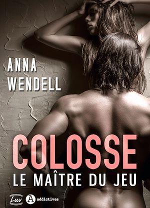 Colosse. Le maître du jeu - Teaser  - Anna Wendell