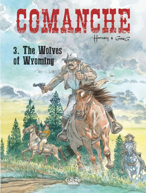Comanche - Volume 3 - The Wolves of Wyoming