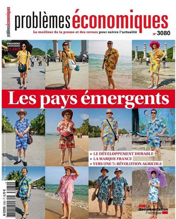 Problemes Economiques T.3080; Les Pays Energents