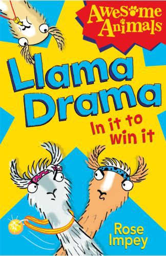 Llama Drama - In It To Win It! (Awesome Animals)