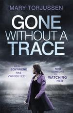 Vente Livre Numérique : Gone Without A Trace  - Mary Torjussen