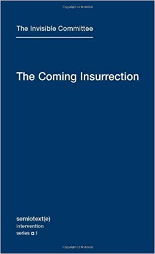 The invisible committee the coming insurrection /anglais