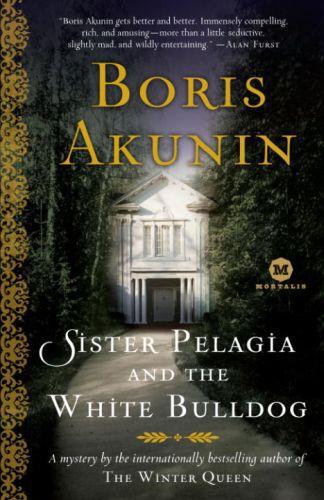 Sister Pelagia and the White Bulldog