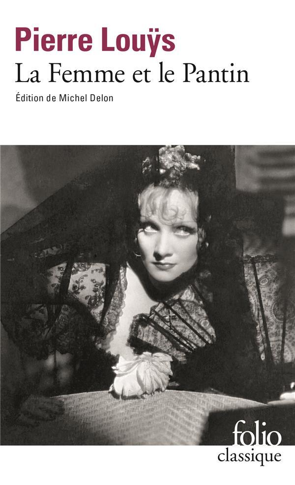 LA FEMME ET LE PANTIN - ROMAN ESPAGNOL LOUYS, PIERRE