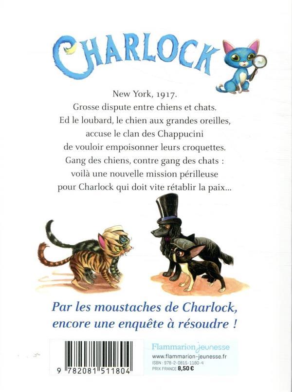 Charlock T.2 ; le trafic de croquettes