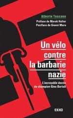 Vente Livre Numérique : Un vélo contre la barbarie nazie  - Alberto Toscano