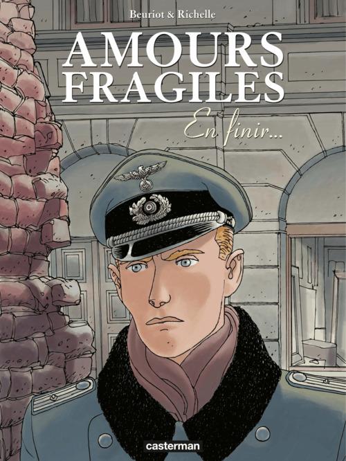 Amours fragiles T.7 ; en finir...