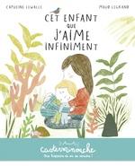 Vente Livre Numérique : Casterminouche - Cet enfant que j´aime infiniment  - Capucine Lewalle