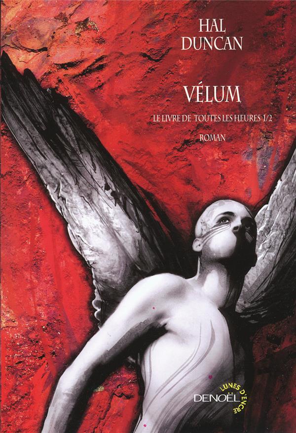 Vélum t.1 ; le livre de toutes les heures