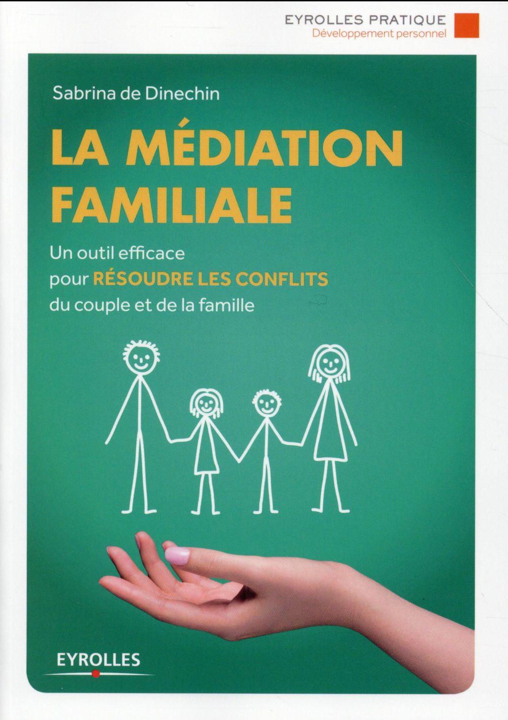 La médiation familiale ; un outil efficace pour résoudre les conflits du couple et de la famille