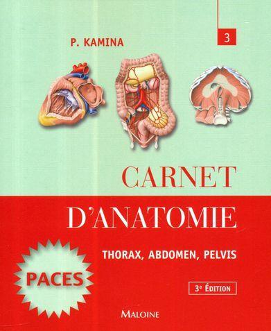 CARNET D'ANATOMIE. T3 :  THORAX, ABDOMEN, PELVIS,  3E ED.