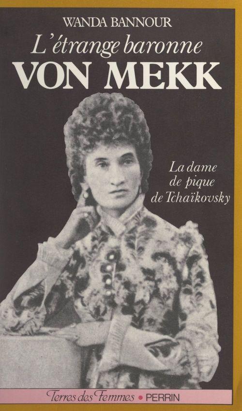 L'étrange baronne von Mekk  - Wanda Bannour