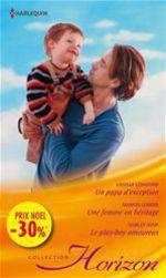 Vente EBooks : Un papa d'exception - Une femme en héritage - Le play-boy amoureux  - Shirley Jump - Marion Lennox - Lindsay Longford