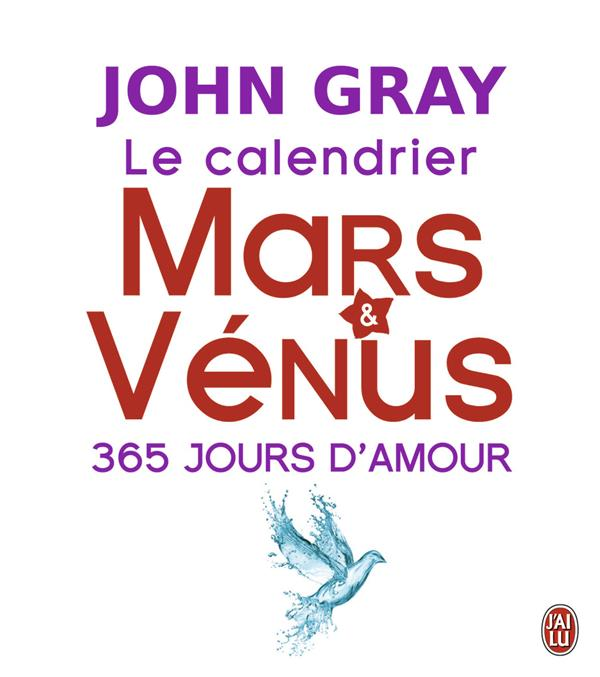 Le calendrier Mars et Vénus ; 365 jours d'amour