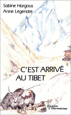 C'est arrivé au Tibet