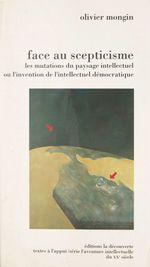 Vente Livre Numérique : Face au scepticisme (1976-1993)  - Olivier MONGIN