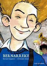 Couverture de Bernarreke - L'Enfance