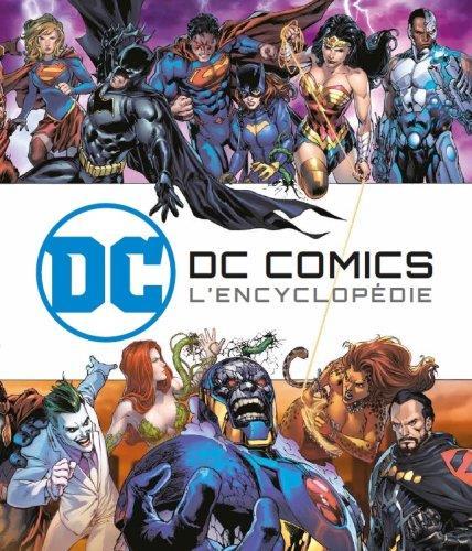 DC comics ; l'encyclopédie