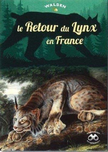 LE RETOUR DU LYNX EN FRANCE
