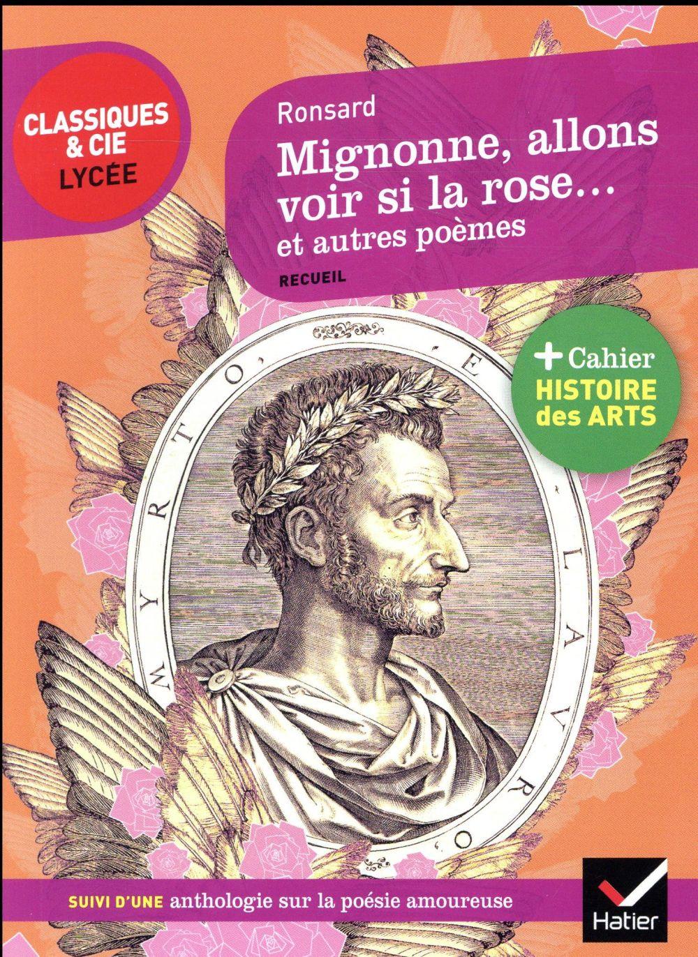 Mignonne allons voir si la rose et autres poèmes