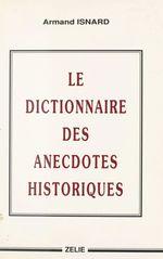 Le Dictionnaire des anecdotes historiques