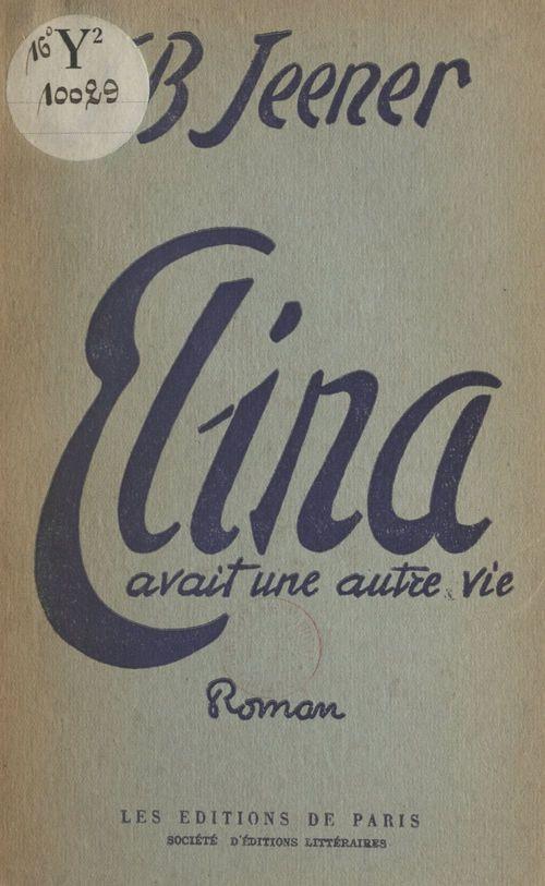 Elina avait une autre vie